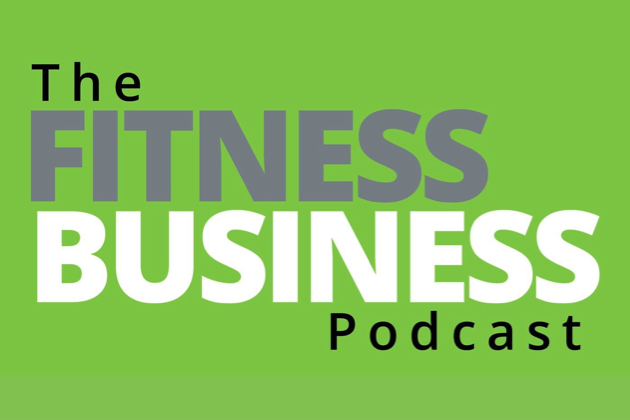 fitness business podcasts, the fitness business podcast