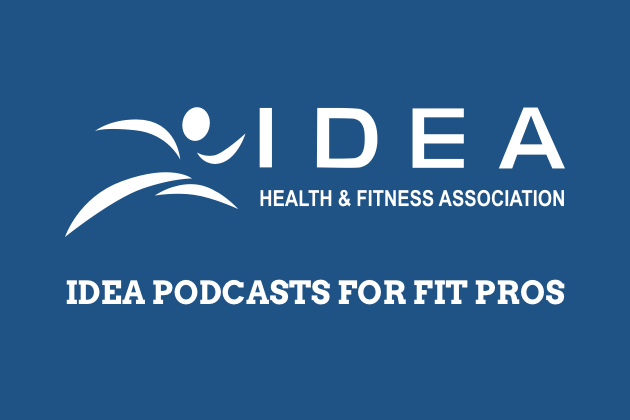fitness business podcasts, IDEA podcasts