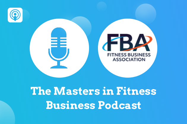 fitness business podcasts, the masters of fitness business podcast