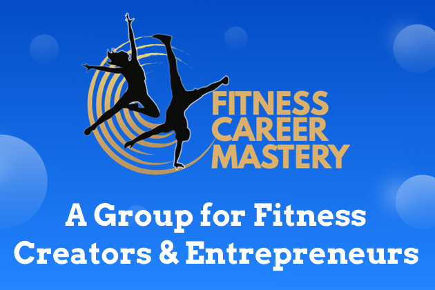 Facebook groups, fitness career mastery