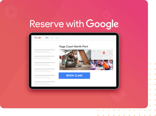 Reserve with Google helps to showcase your studio or gym.